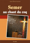 semer_au_chant_du_coq_1.jpg