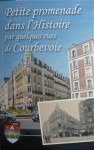 Petite promenade dans l'histoire (Courbevoie).jpg